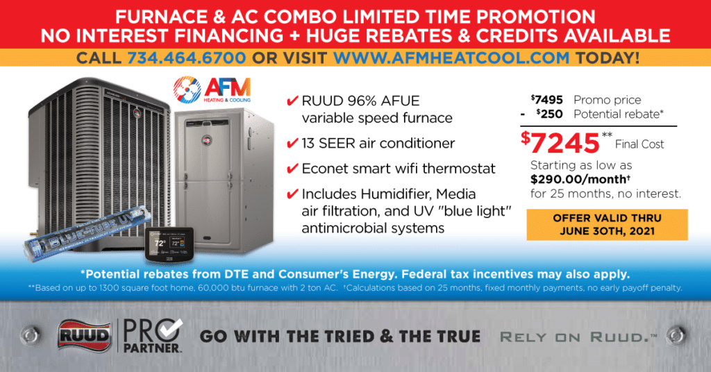 Spring 2021 Special: New Furnace + AC Combo. No interest financing. Limited Time Promotion.
